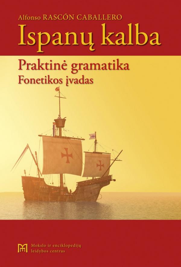 Ispanų kalba : praktinė gramatika : fonetikos įvadas