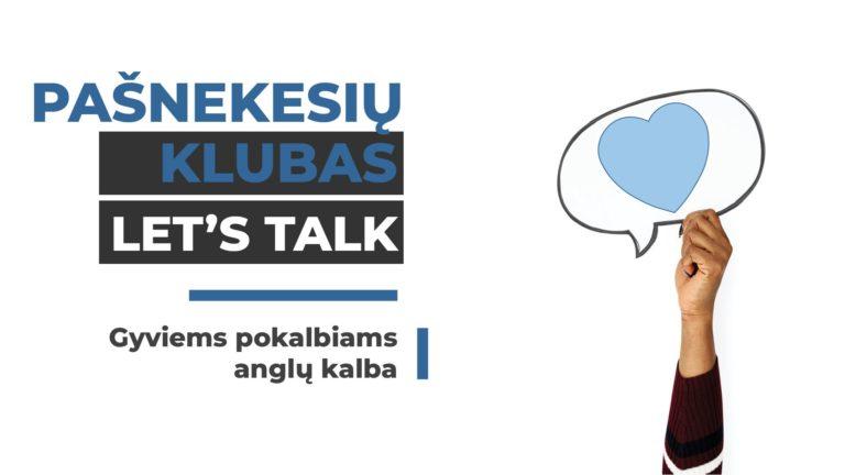 LET'S TALK KLUBAS