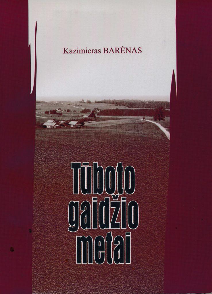 """Tūboto gaidžio metai : romanas. – Šiauliai : Literatūros almanacho """"Varpai"""" redakcija, 2006 (Šiauliai : Saulės sp.). – 239, [1] p. PAVB B 07-3684"""
