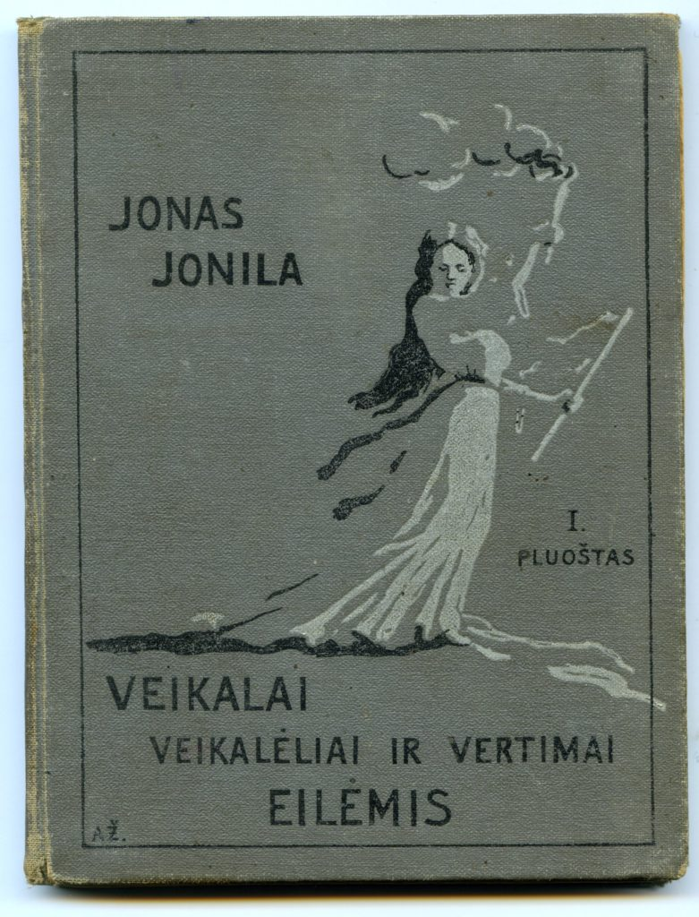 """Trijų dalių Jono Jonilos """"Veikalai, veikalėliai ir vertimai eilėmis"""""""