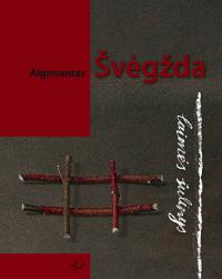 Algimantas Švėgžda. Laimės šulinys