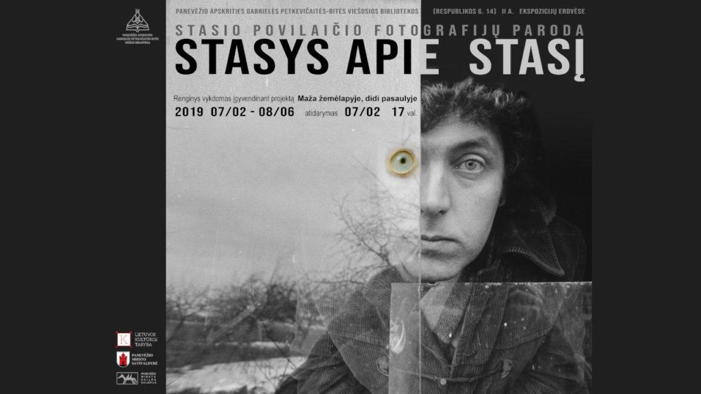 "Photography Exhibition ""Stasys apie STASĮ"""