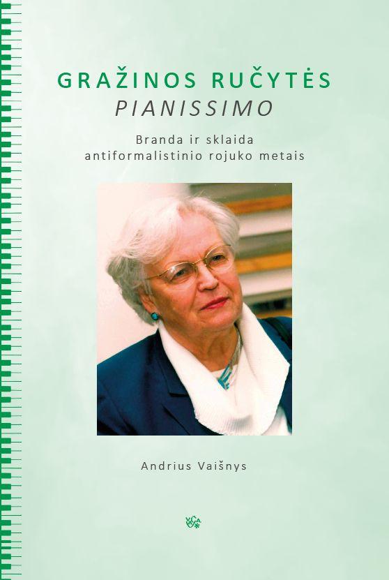 Gražinos Ručytės pianissimo