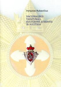 Nacionalinis tapatumas, kultūrinė atmintis ir politika