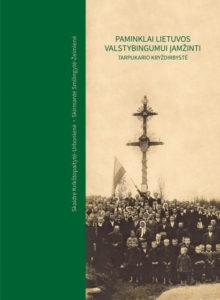 Paminklai Lietuvos valstybingumui įamžinti: tarpukario kryždirbystė