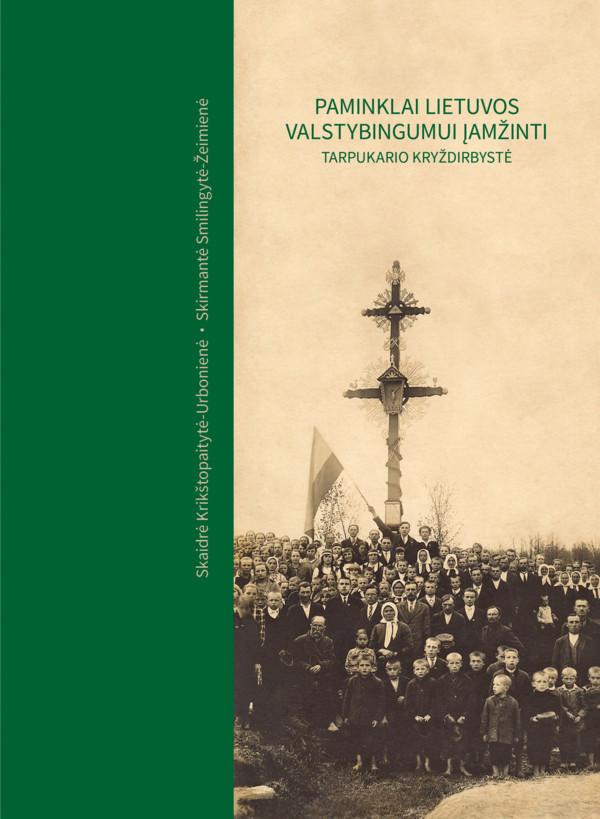 Paminklai Lietuvos valstybingumui įamžinti
