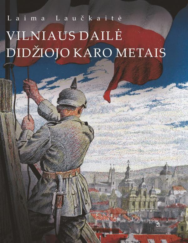 Vilniaus dailė Didžiojo karo metais