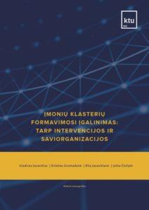 Įmonių klasterių formavimosi įgalinimas tarp intervencijos ir saviorganizacijos