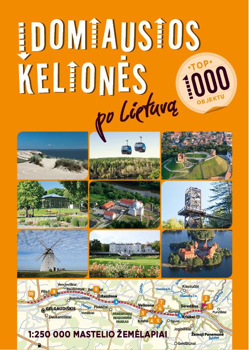Idomiausios-keliones-po-Lietuva-TOP-1000-objektu