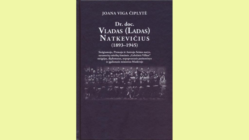 """Knygos """"Dr. doc. Vladas (Ladas) Natkevičius (1893–1945)"""" sutiktuvės"""