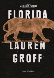 Florida. Lauren Groff