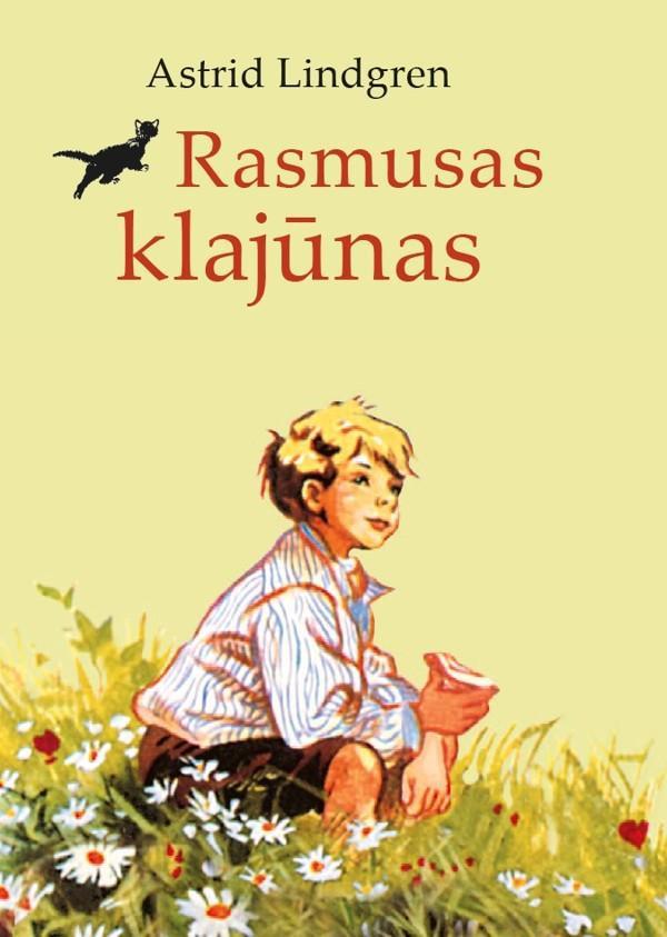 Rasmusas klajūnas. Astrid Lindgren