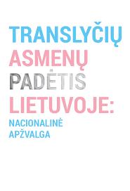 Translyčių asmenų padėtis Lietuvoje