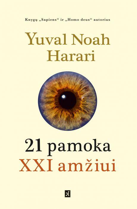 Yuval Noah Harari - 21 pamoka XXI amžiui