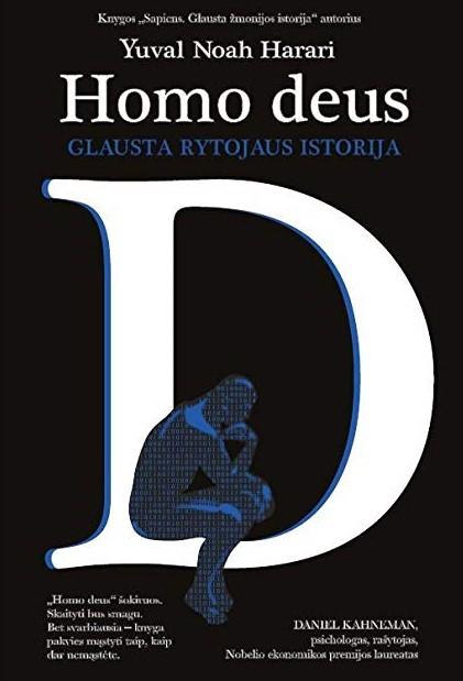 Yuval Noah Harari - Homo Deus: glausta rytojaus istorija