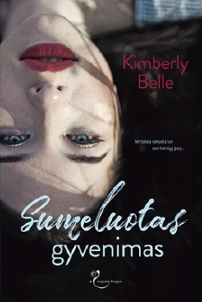 Kimberly Belle - Sumeluotas gyvenimas