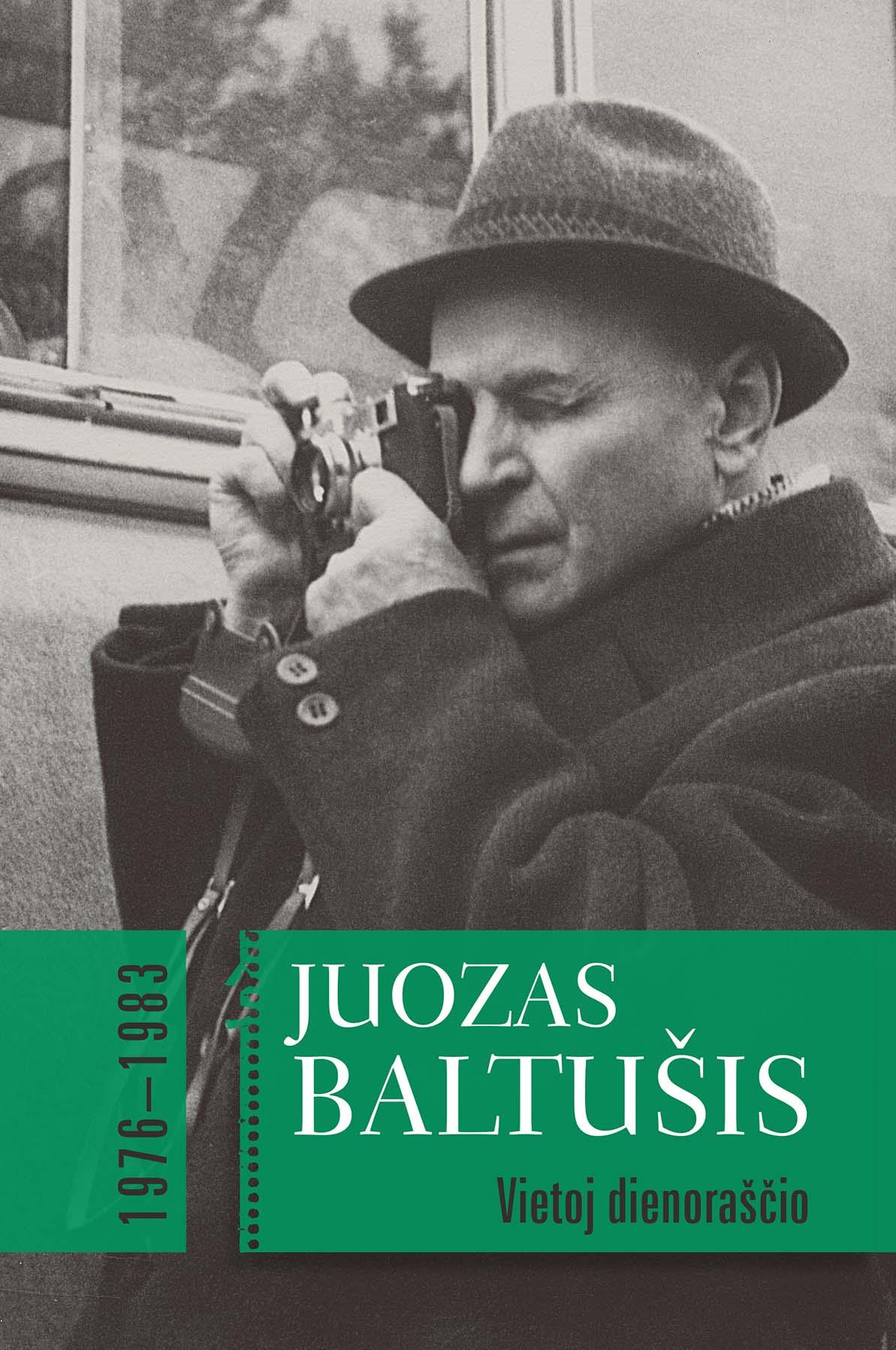 Juozas Baltušis - Vietoj dienoraščio, 1976–1983