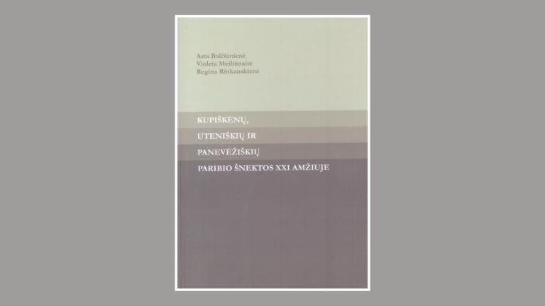 """Knygos """"Kupiškėnų, uteniškių ir panevėžiškių paribio šnektos XXI amžiuje"""" viršelis"""