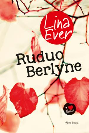 """Lina Ever """"Ruduo berlyne"""" knygos viršelis"""