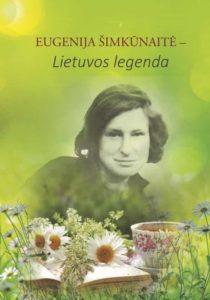 Eugenija Šimkūnaitė – Lietuvos legenda