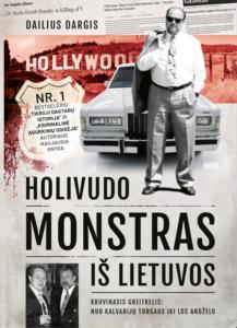 Holivudo monstras iš Lietuvos