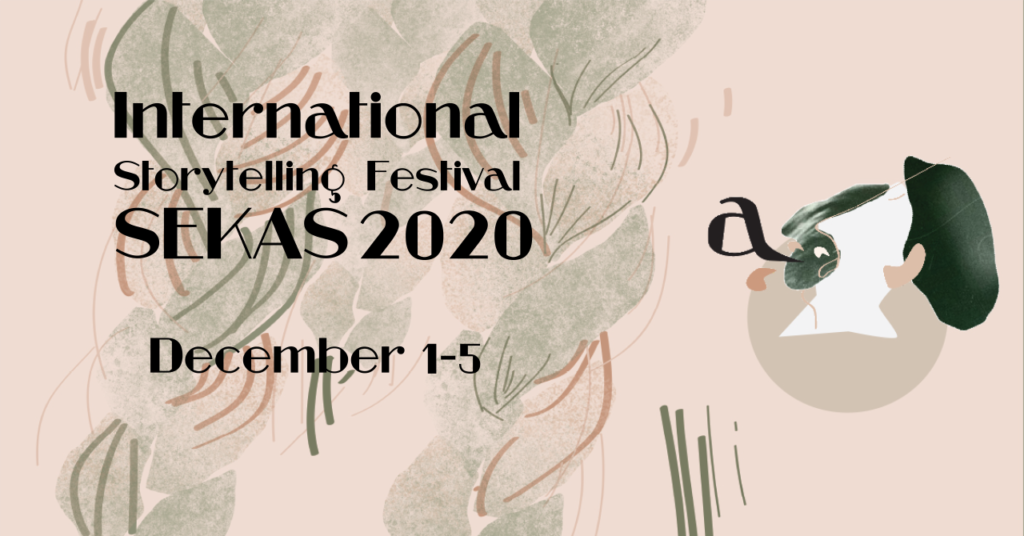 Stories, myths and fairy-tales await at The International Storytelling Festival SEKAS 2020 on December 1–5