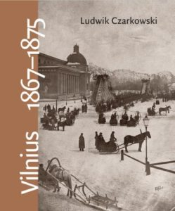 Vilnius, 1867–1875