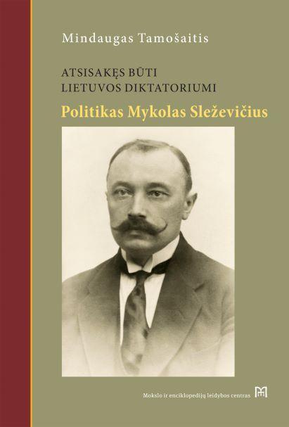Atsisakęs būti Lietuvos diktatoriumi