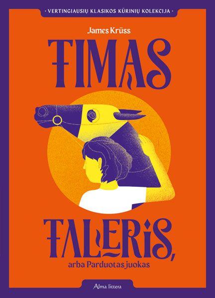 Timas Taleris, arba Parduotas juokas