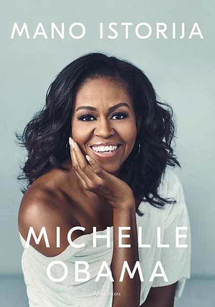 Michelle Obama. Mano istorija