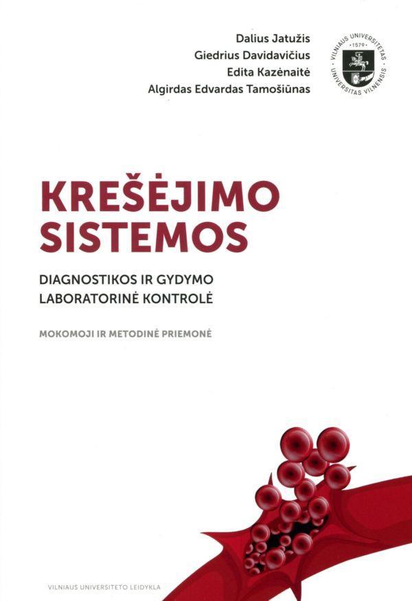 Krešėjimo sistemos diagnostikos ir gydymo laboratorinė kontrolė