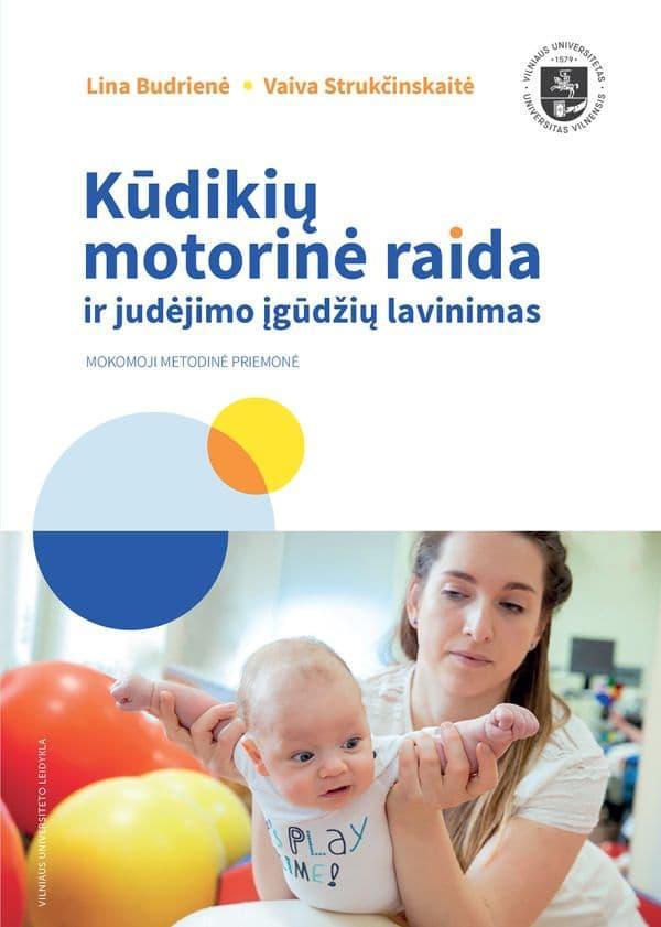 Kūdikių motorinė raida ir judėjimo įgūdžių lavinimas