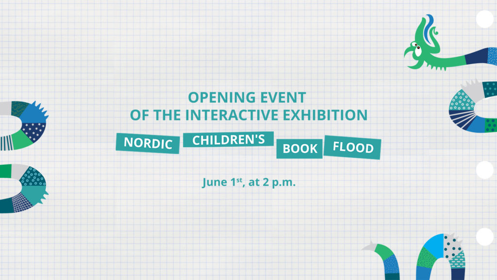 """The opening event of the interactive exhibition """"Nordic Children's Book Flood"""""""