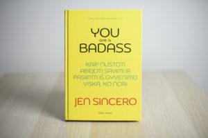 """""""You are a badass: kaip nustoti abejoti savimi ir pasiimti iš gyvenimo viską, ko nori"""""""