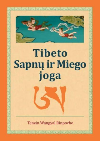 Tibeto Sapnų ir Miego joga