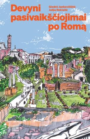 Devyni pasivaikščiojimai po Romą