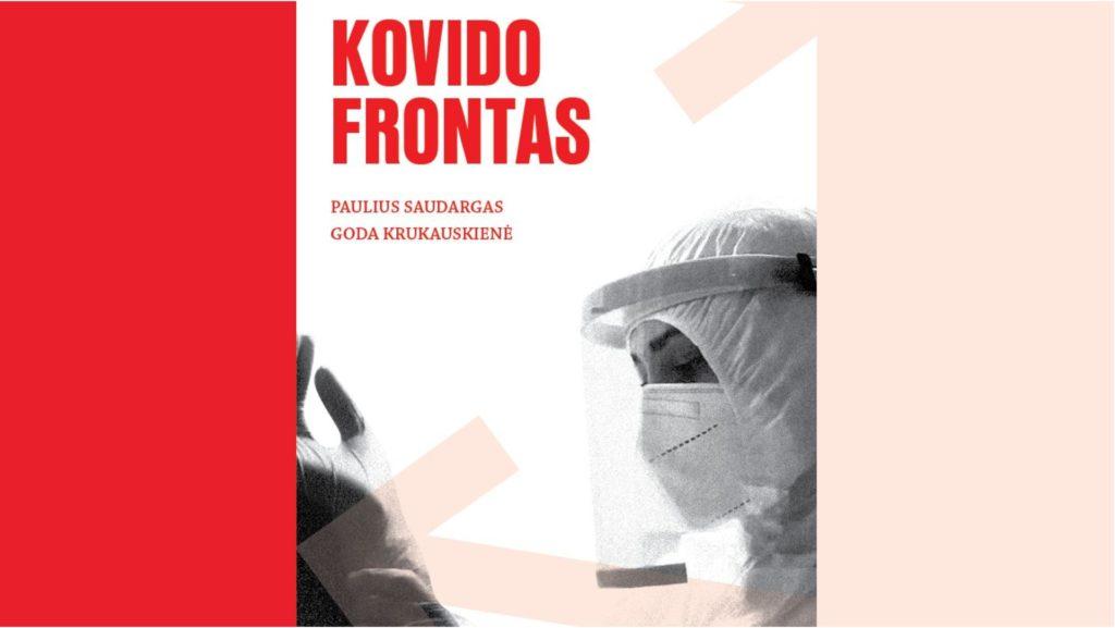 """Knygos """"Kovido frontas"""" pristatymas"""