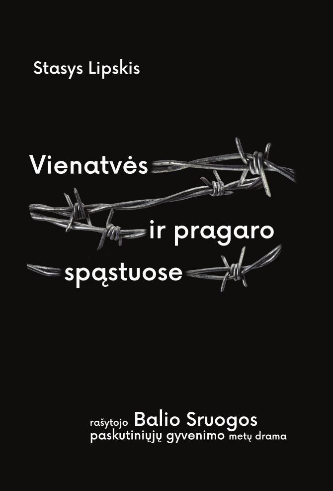vienatves-ir-pragaro-spastuose-biografine-knyga-apie (1)