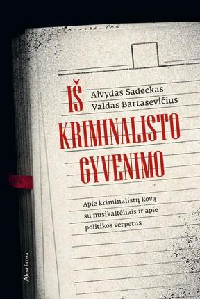 1629186172_Is_kriminalisto_gyvenimo